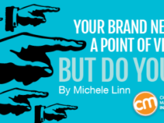 Your Brand Needs a Point of View, But Do You?